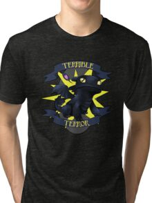 Terrible Terror! Tri-blend T-Shirt