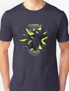 Terrible Terror! Unisex T-Shirt