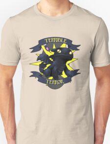 Terrible Terror! Unisex T-Shirt