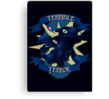 Terrible Terror! Canvas Print