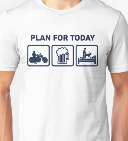 Funny Motorbike Plan For Today Unisex T-Shirt