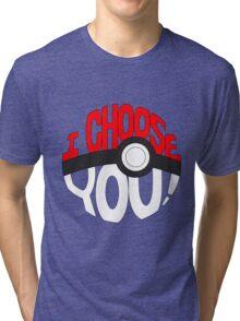 pokemon i choose you Tri-blend T-Shirt