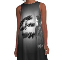 Everything Will Change Tonight A-Line Dress