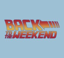 Back to the weekend Kids Tee