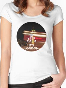 Keep calm it's London Women's Fitted Scoop T-Shirt