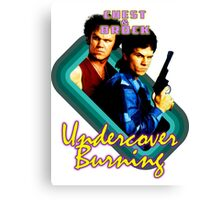 Brock and Chest- Undercover Burning Canvas Print