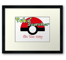 Pokemon go Poke searcher Framed Print