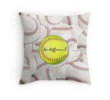 Be Different - softball Throw Pillow