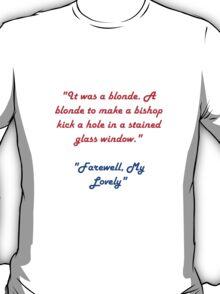 Raymond Chandler quotes #1 T-Shirt