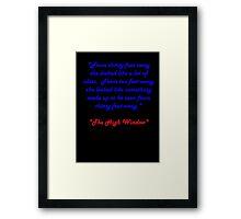 Raymond Chandler quotes #2 Framed Print