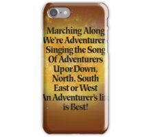 Adventurers Song iPhone Case/Skin