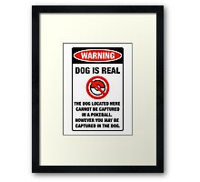 Pokemon Go Warning sign The dog located here cannot be captured in a pokeball Framed Print