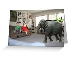 I know you always avoid conflict, but seriously, we really should address the elephant in the room. Greeting Card