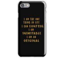 I am inimitable iPhone Case/Skin