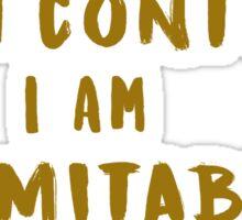I am inimitable Sticker
