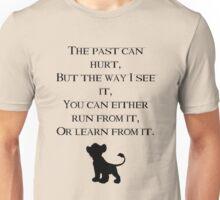Lion King quote  Unisex T-Shirt