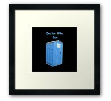 Doctor Who Fan Framed Print