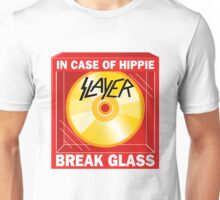 In case of hippie break glass Unisex T-Shirt