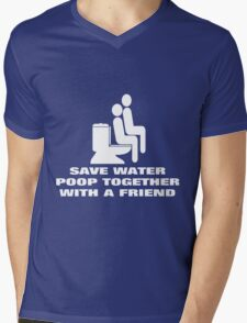SAVE WATER, POOP TOGETHER WITH A FRIEND Mens V-Neck T-Shirt
