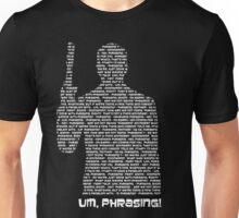 Phrasing! Unisex T-Shirt