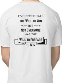 The Will to Win BJJ Shirt White Classic T-Shirt
