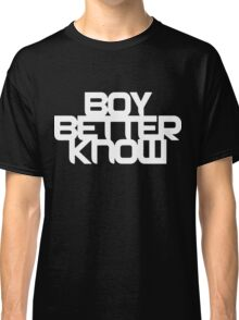 Boy Better Know - White On Black Classic T-Shirt