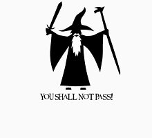 -MOVIES- You Shall Not Pass Unisex T-Shirt
