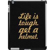 Life is tough... Inspirational Quote iPad Case/Skin