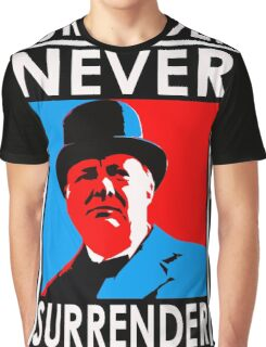 NEVER SURRENDER Graphic T-Shirt