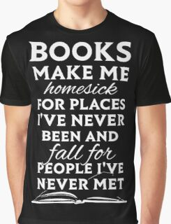 Books make me homesick Graphic T-Shirt