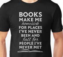 Books make me homesick Unisex T-Shirt