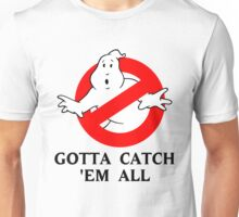 who you gonna call? [2] Unisex T-Shirt