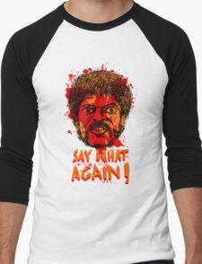 Pulp Fiction say what again! Men's Baseball ¾ T-Shirt