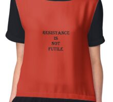 RESISTANCE IS NOT FUTILE Chiffon Top