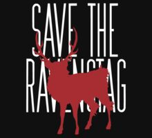 Save the Ravenstag by woodian