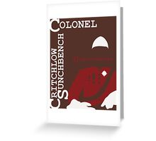 Colonel Critchlow Sunchbench Greeting Card