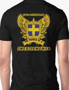 Never underestimate the power of a swedish woman T-Shirt