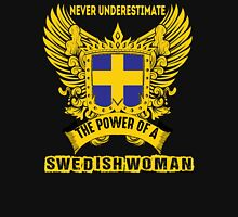 Never underestimate the power of a swedish woman Womens Fitted T-Shirt
