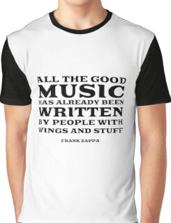 Frank Zappa Quote Music Funny Cool Graphic T-Shirt
