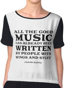 Frank Zappa Quote Music Funny Cool Chiffon Top