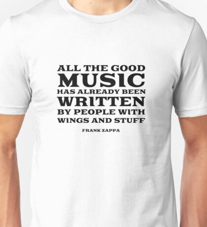 Frank Zappa Quote Music Funny Cool Unisex T-Shirt
