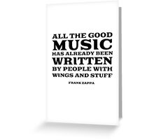 Frank Zappa Quote Music Funny Cool Greeting Card