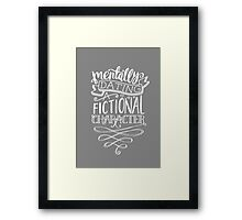 MENTALLY DATING Framed Print