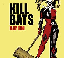 Kill Bats by Blakely737