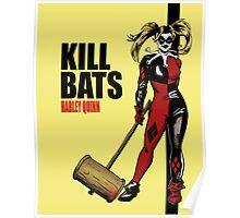 Kill Bats Poster
