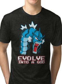 Evolve into a GOD Tri-blend T-Shirt