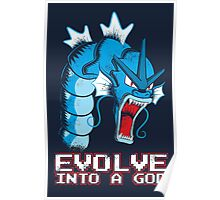 Evolve into a GOD Poster