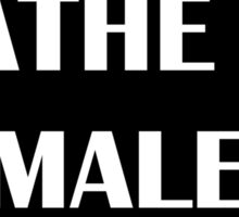 I Bathe In Male Tears Sticker
