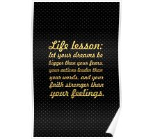 Life lessions... Inspirational Quote Poster