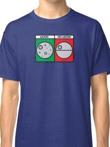 That's No Moon! Classic T-Shirt
